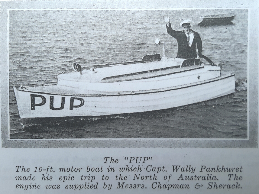 The PUP - the 16ft motor boat in which Captain Wally Pankhurst made his epic trip to the north of Australia.