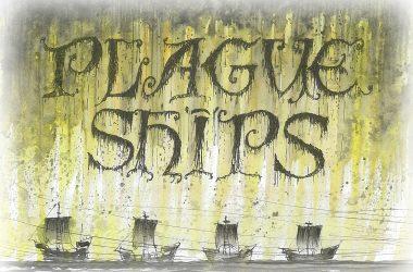 Plague Ships